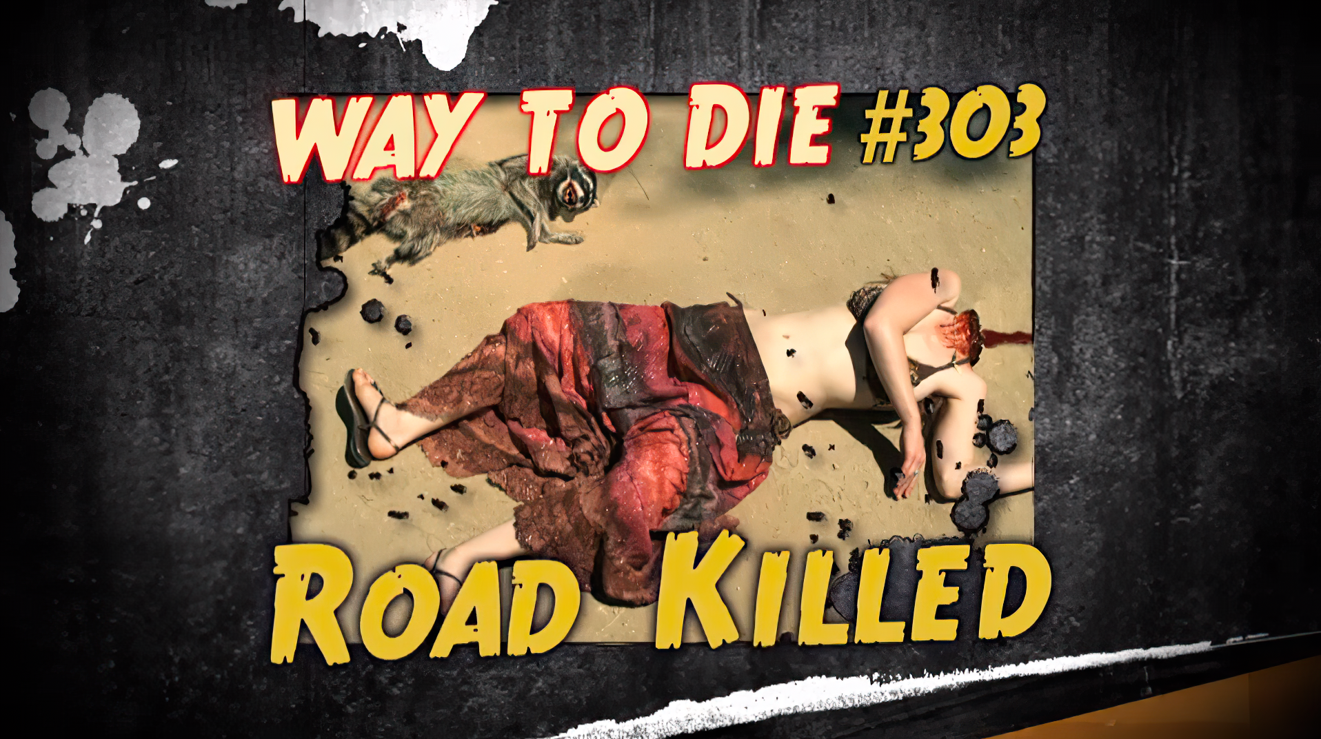 Road killed 1000 ways to die wiki fandom powered by wikia
