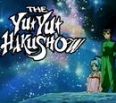 The Yu Yu Haku Show