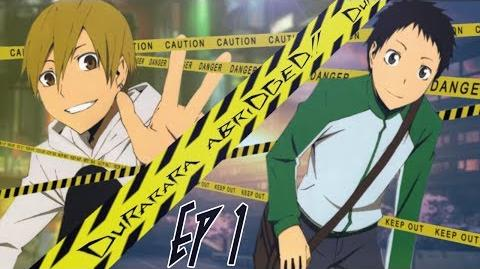 "File:Durarara!! Abridged Ep. 1 ""Question Mark"""