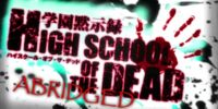 High School of The Dead Abridged