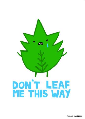 File:Don't leaf me..png