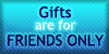 File:Gifts friends only by dukeofsweethotness-d37fgjd.jpg