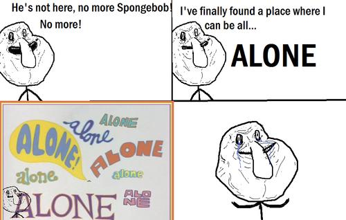 File:Forever alone - No more Spongebob.png