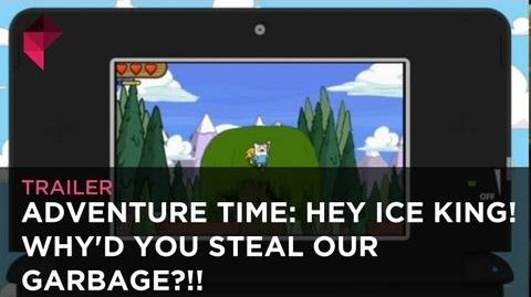 Adventure Time Hey Ice King! Why'd you steal our garbage?!! - Trailer