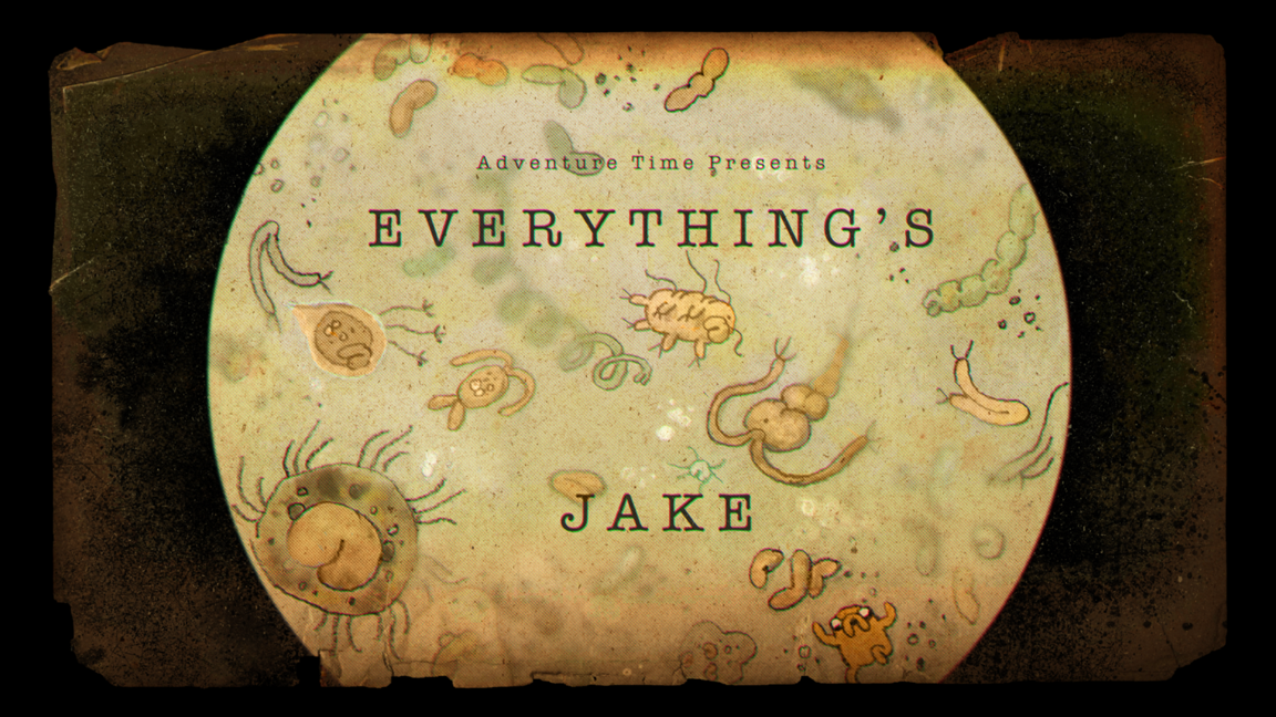 Everything S Jake Transcript Adventure Time Wiki