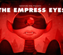 The Empress Eyes