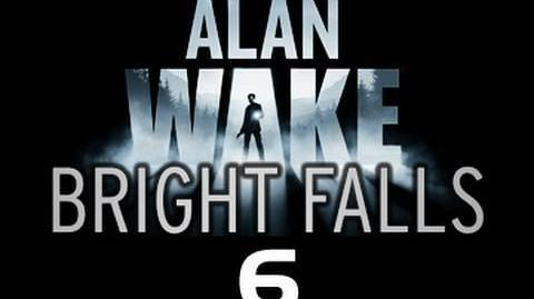 Bright Falls Episode 6 The prequel to Alan Wake 'Clearcut'