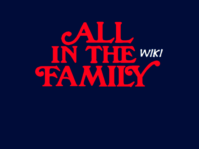 File:All in The Family Wiki Wordmark 1024x768.png