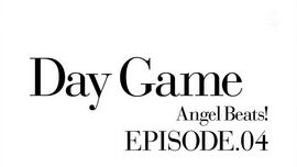 Angel Beats! EP4 Day Game