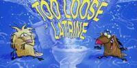 Too Loose Latrine