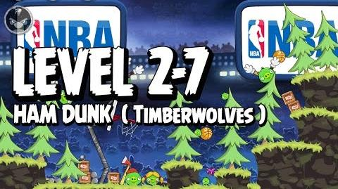 Angry Birds Seasons Ham Dunk 2-7 - Timberwolves - Walkthrough 3 Star
