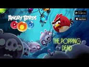 Angry Birds POP! The Popping Dead - Gameplay Trailer