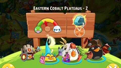Angry Birds Epic Eastern Cobalt Plateaus Level 2 Walkthrough