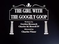 80-2-TheGirlWithTheGoogilyGoop