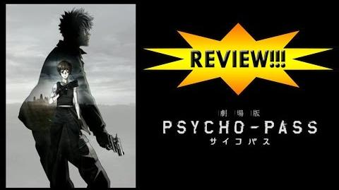 Psycho-Pass The Movie REVIEW!