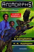 Animorphs 31 the conspiracy il complotto italian cover