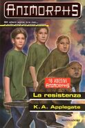 Animorphs 47 the resistence La resistenza italian cover