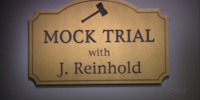 Mock Trial with J. Reinhold