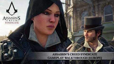 Assassin's Creed Syndicate Gameplay Walkthrough EUROPE