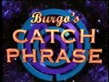 Burgo's Catch Phrase 1