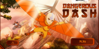Dangerous Dash