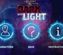 Dark Into Light Trivia Game