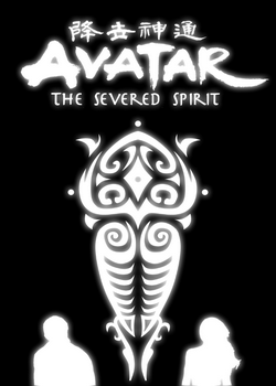 Avatar The Severed Spirit