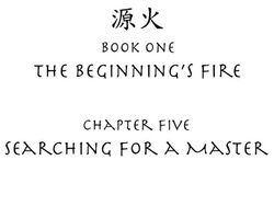 The Beginnings Fire Chapter Five