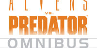 Aliens vs. Predator Omnibus: Volume 1