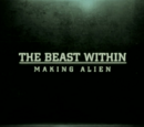 The Beast Within: Making Alien