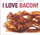 I Love Bacon!