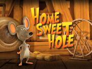 Back at the Barnyard Home Sweet Hole