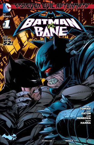 File:Forever Evil Aftermath Batman vs Bane Vol 1-1 Cover-1.jpg