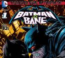 Forever Evil Aftermath: Batman vs Bane (Volume 1) Issue 1