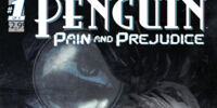 Penguin: Pain and Prejudice/Gallery