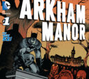 Arkham Manor (Volume 1) Issue 1