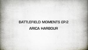 Battlefield Moments 2 Arica Harbour