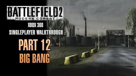Battlefield 2 Modern Combat Walkthrough (Xbox 360) - Part 12 - Big Bang