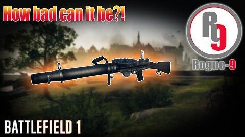 Worst Machine Gun in Battlefield 1?