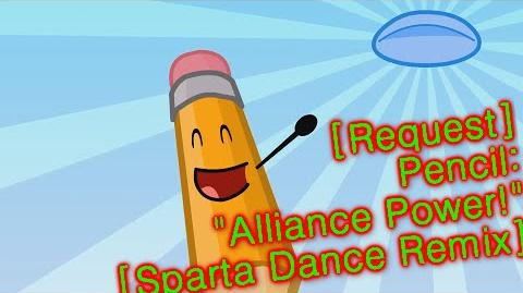 "Request Pencil - ""Alliance power!"" Sparta Dance Mix"