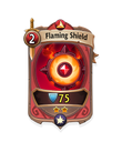 Melee 1 CARD HERO FLAMING SHIELD