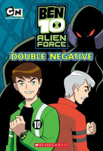 File:Double Negative (Ben 10 Alien Force Chapter Books (Mass Market)).jpg