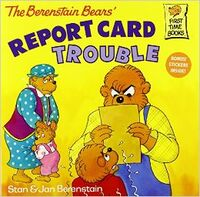 Berenstain Bears Report Card Trouble cover