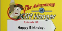 Happy Birthday, Cliff Hanger!