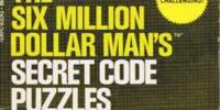 The Six Million Dollar Man's Secret Code Puzzles