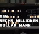 Der Sechs Millionen Dollar Mann