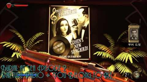 Burial at Sea Episode 2 Rapture Radio & You Belong to Me