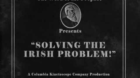 BioShock Infinite Solving the Irish problem!
