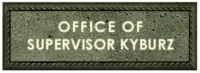 Office of Supervisor Kyburz Sign