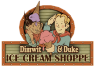 Dimwit and Duke Ice Cream Shoppe Marquee
